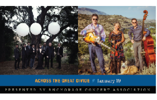 Anchorage Concert Association - A Pair of Adult Tickets to Across the Great Divide: Dustbowl Revival and Hot Club of Cowtown