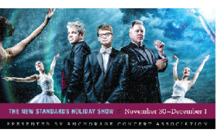 Anchorage Concert Association - A Pair of Adult Tickets to The New Standards Holiday Show