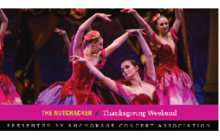 Anchorage Concert Association - Family Four Pack of Tickets to The Nutcracker featuring Eugene Ballet