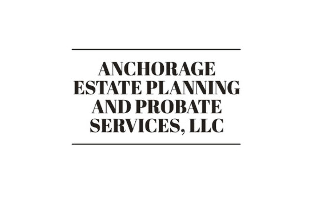 Anchorage Estate Planning and Probate Services, LLC - Individual Estate Planning Package 2